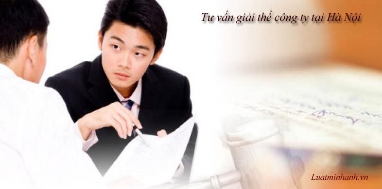 Tư vấn giải thể công ty tại Hà Nội