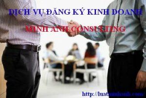Tư vấn Minh Anh cung cấp dịch vụ đăng ký kinh doanh chuyên nghiệp với thời gian giải quyết nhanh, thủ tục chính xác