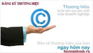 Đăng ký thương hiệu độc quyền, bảo hộ thương hiệu tại Việt Nam