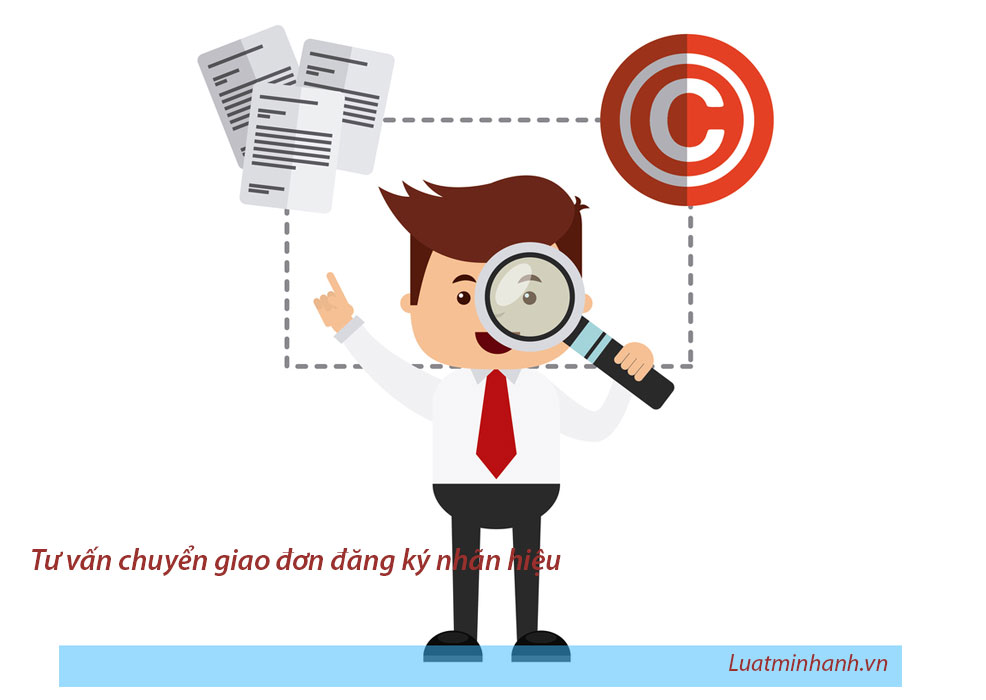 Tư vấn chuyển giao đơn đăng ký nhãn hiệu