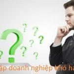 Thành lập doanh nghiệp khó hay dễ?