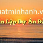 Dịch vụ tư vấn lập dự án đầu tư tại Quảng Ninh