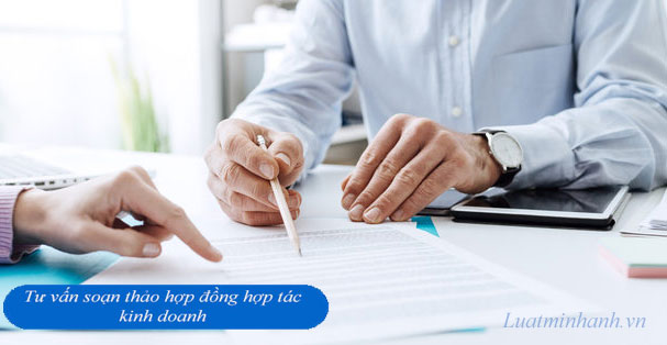 Tư vấn soạn thảo hợp đồng hợp tác kinh doanh