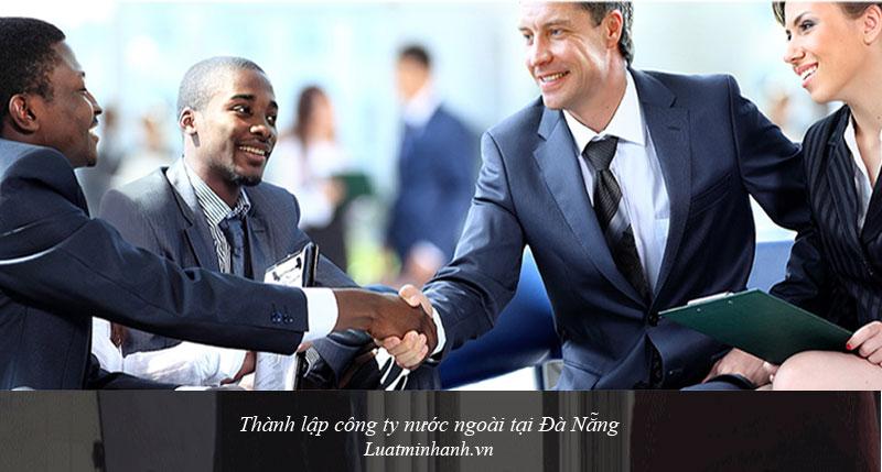 Thành lập công ty nước ngoài tại Đà Nẵng