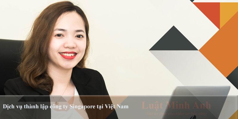 Dịch vụ thành lập công ty Singapore tại Việt Nam