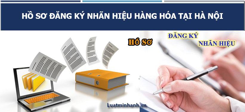 Hồ sơ đăng ký nhãn hiệu hàng hóa tại Hà Nội