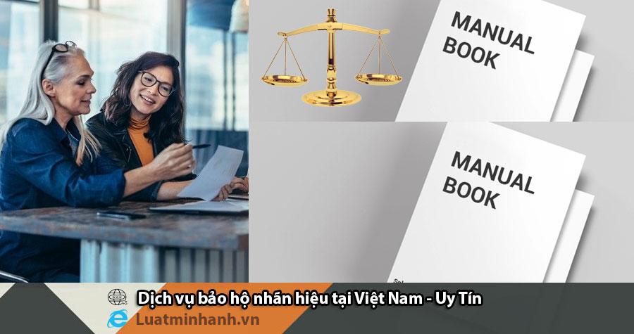 Dịch vụ bảo hộ nhãn hiệu tại Việt Nam