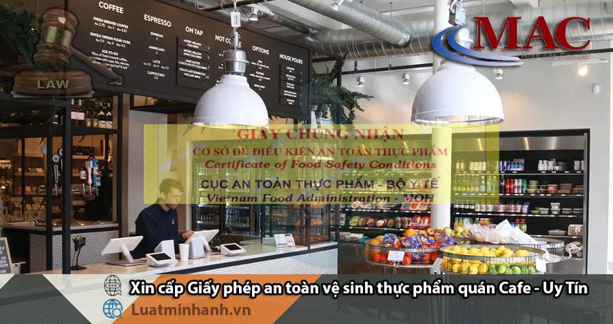Xin cấp Giấy phép an toàn vệ sinh thực phẩm quán cafe