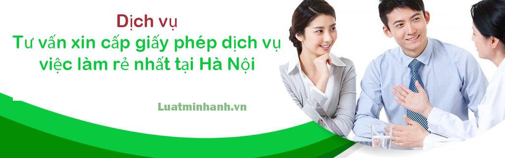 Dịch vụ tư vấn xin cấp giấy phép dịch vụ việc làm rẻ nhất tại Hà Nội