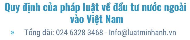 Quy định của pháp luật về đầu tư nước ngoài vào Việt Nam