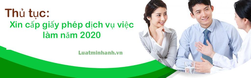 Thủ tục xin cấp giấy phép dịch vụ việc làm năm 2020
