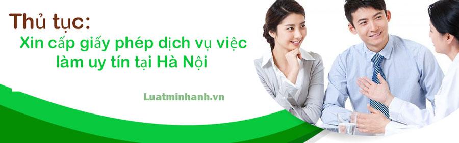 Thủ tục xin cấp giấy phép dịch vụ việc làm uy tín tại Hà Nội