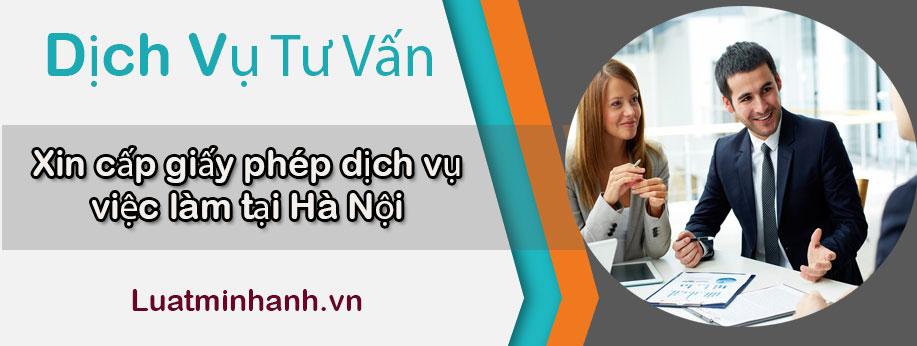 Dịch vụ tư vấn xin cấp giấy phép dịch vụ việc làm tại Hà Nội
