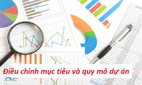 Điều chỉnh mục tiêu và quy mô dự án đầu tư