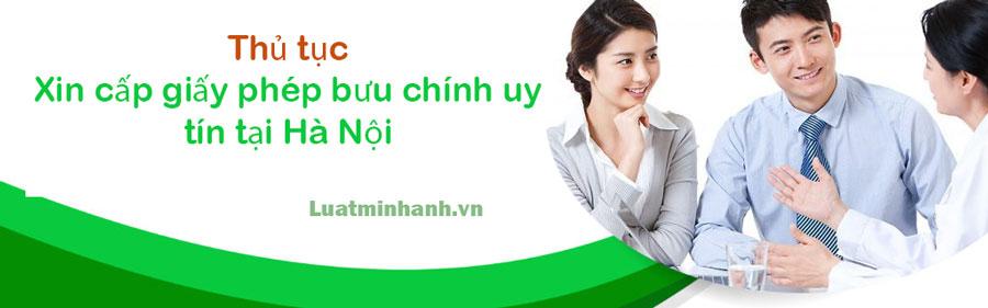 Thủ tục xin cấp giấy phép bưu chính uy tín tại Hà Nội