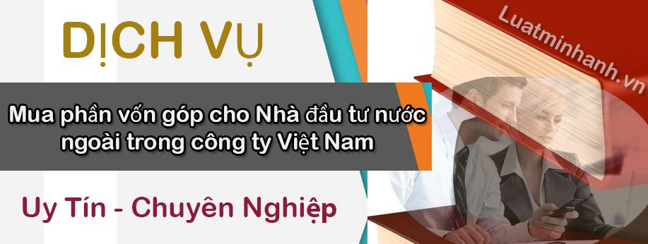 Mua phần vốn góp cho Nhà đầu tư nước ngoài trong công ty Việt Nam