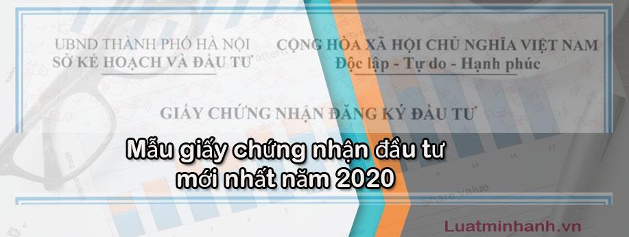 Mẫu giấy chứng nhận đầu tư mới nhất năm 2020