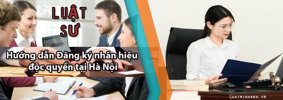 Hướng dẫn Đăng ký nhãn hiệu độc quyền tại Hà Nội