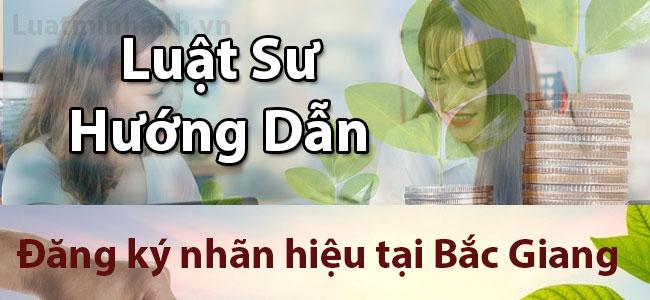 Đăng ký nhãn hiệu tại Bắc Giang