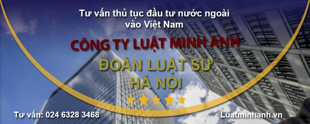 Tư vấn thủ tục đầu tư nước ngoài vào Việt Nam
