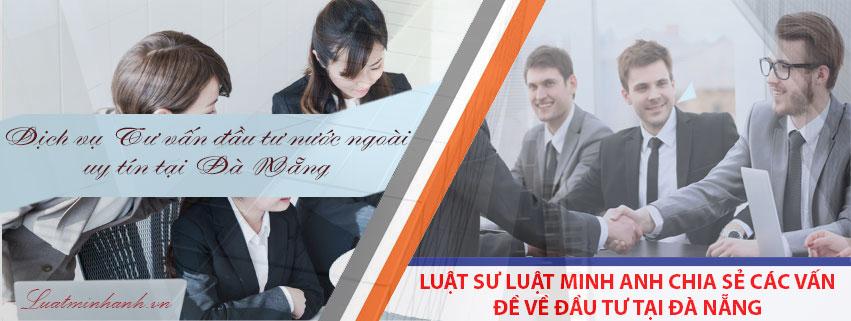 Dịch vụ Tư vấn đầu tư nước ngoài tại Đà Nẵng